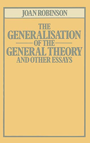 9780333259405: The Generalisation of the General Theory and other Essays (Joan Robinson)