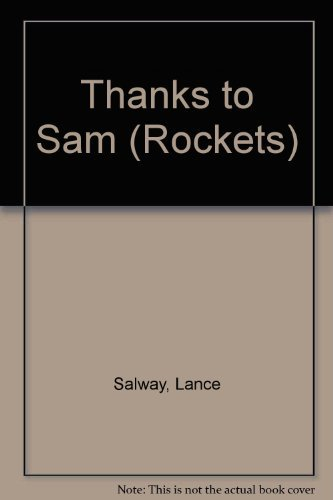 Thanks to Sam (Rockets) (9780333260937) by Lance Salway