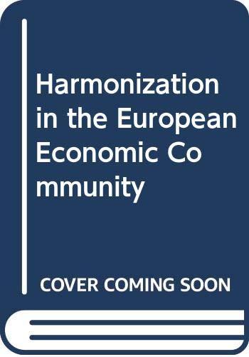 9780333261316: Harmonization in the European Economic Community