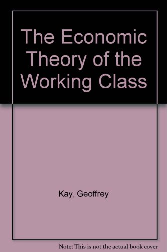 9780333262061: The Economic Theory of the Working Class
