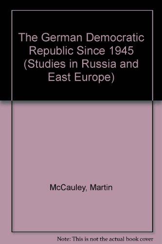 9780333262191: The German Democratic Republic Since 1945 (Studies in Russia & East Europe)