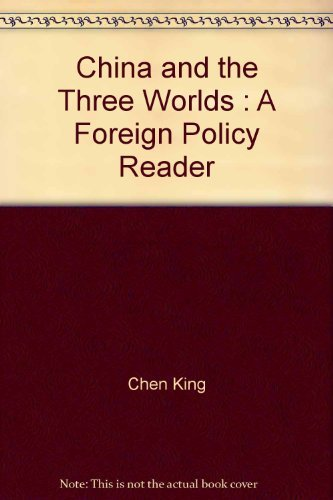 9780333262412: China and the Three Worlds : A Foreign Policy Reader