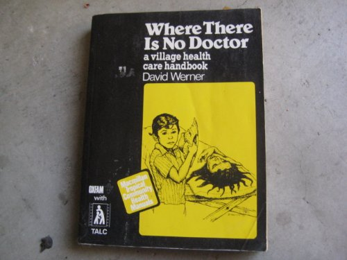 9780333262580: Where There is No Doctor: Village Health Care Handbook