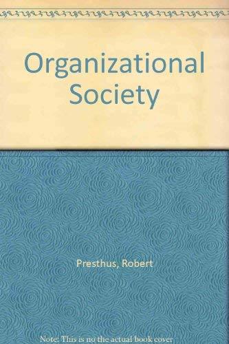 9780333263228: Organizational Society