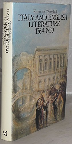 9780333264447: Italy and English Literature, 1764-1930