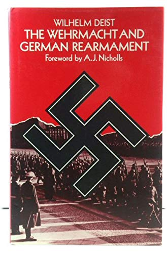 9780333264621: The Wehrmacht and German Rearmament (St Antony's Series)