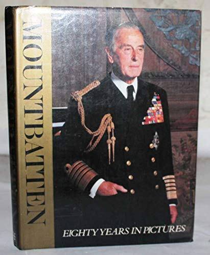 9780333265581: Mountbatten: Eighty Years in Pictures