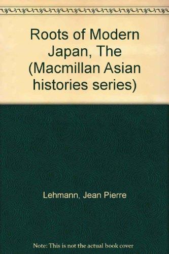 9780333266045: Roots of Modern Japan (Macmillan Asian histories series)