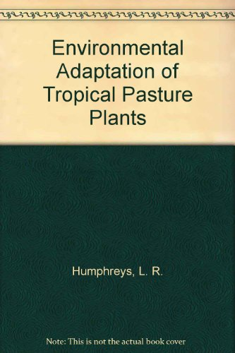 Environmental Adaptation of Tropical Pasture Plants