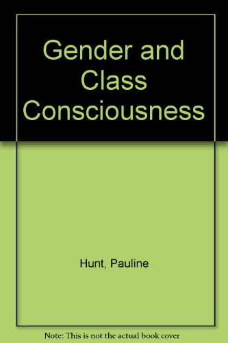 9780333268292: GENDER AND CLASS CONSCIOUSNESS