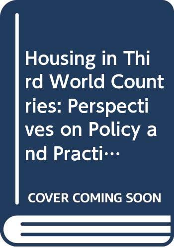 9780333268698: Housing in Third World Countries: Perspectives on Policy and Practice ([Macmillan international college editions])