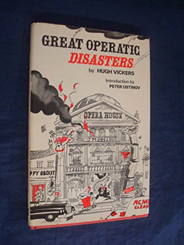 9780333269817: Great Operatic Disasters