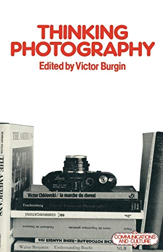 9780333271957: Thinking Photography (Communications and Culture)