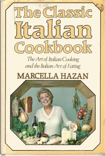 9780333272596: The Classic Italian Cookbook