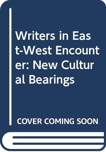 9780333273425: Writers in East-West Encounter: New Cultural Bearings