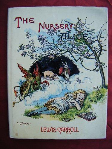The Nursery Alice (Facsimile Classics Series): Lewis Carroll