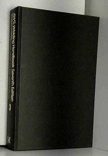 Welding Handbook: Welding Processes - Resistance and: American Welding Society