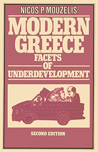 9780333275122: Modern Greece: Facets of Underdevelopment