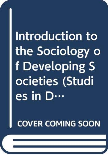 9780333275610: Introduction to the Sociology of Developing Societies (Studies in Developing Societies)