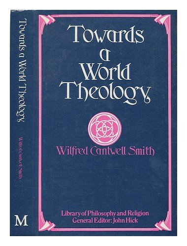 9780333276051: Towards a World Theology (Library of Philosophy and Religion)