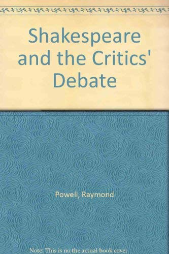 9780333276662: Shakespeare and the Critics' Debate