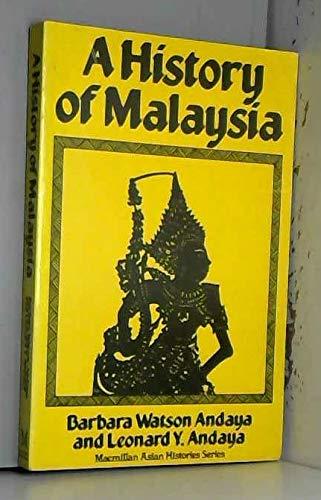 9780333276730: A History of Malaysia (Macmillan Asian History)