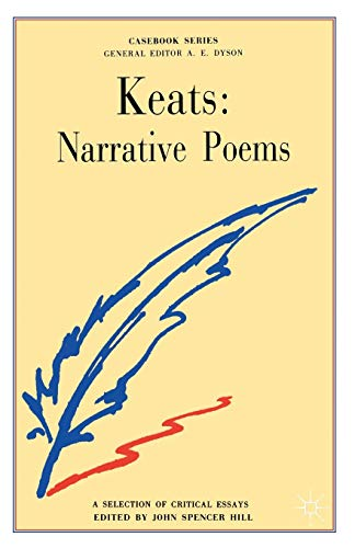 Keats: The Narrative Poems