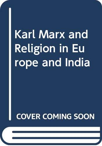 Karl Marx and Religion in Europe and India (0333276833) by Ling, Trevor