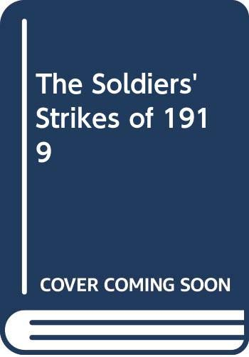 9780333276938: The Soldiers' Strikes of 1919