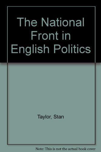 9780333277416: The National Front in English Politics