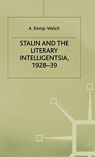 9780333277706: Stalin and the Literary Intelligentsia, 1928-39