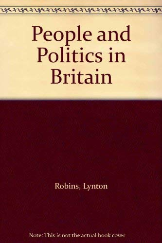 People and Politics in Britain (9780333278345) by Robins, Lynton; Brennan, Tom; Sutton, J. S.