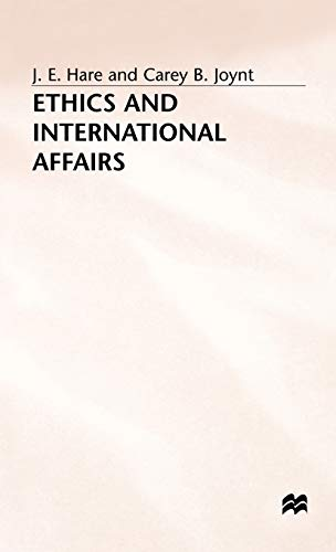 9780333278536: Ethics and International Affairs