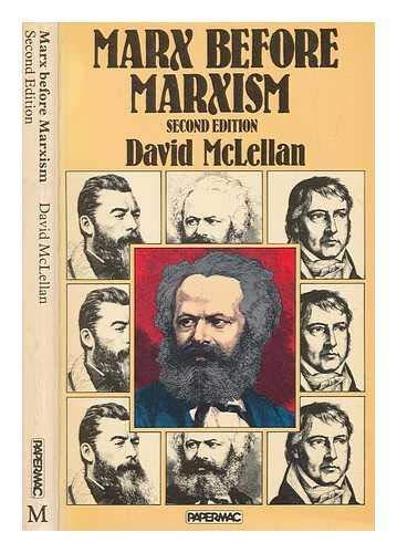 9780333278826: Marx Before Marxism