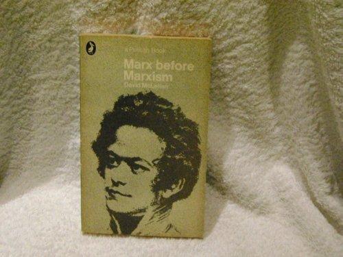 9780333278833: Marx Before Marxism