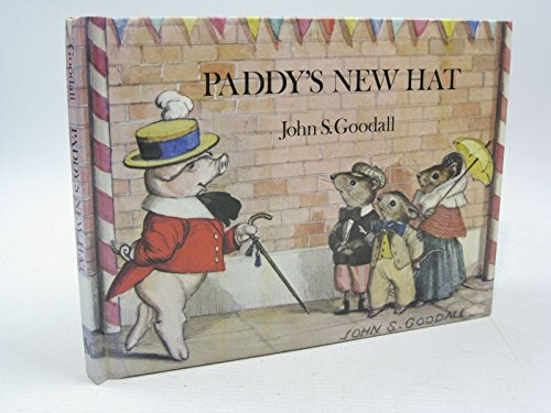 Paddy's New Hat: Goodall, John S.