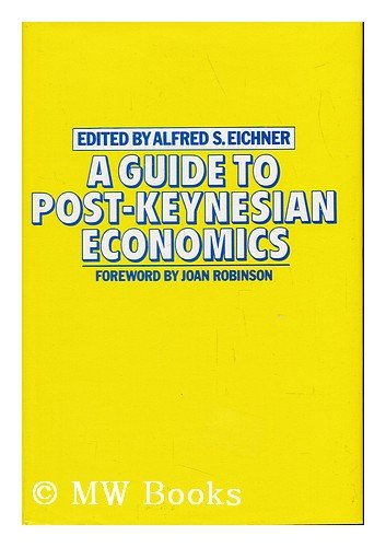 9780333280454: Guide to Post-Keynesian Economics