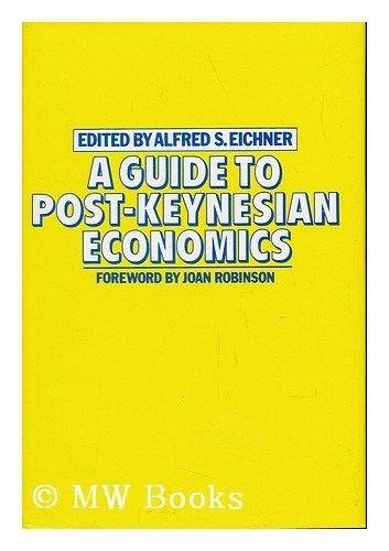 9780333280454: A Guide to Post-Keynesian Economics
