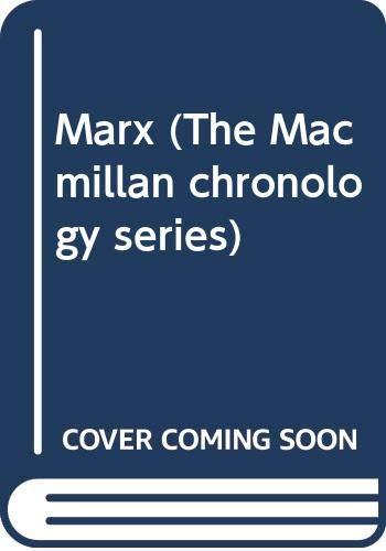9780333280485: Marx, life and works (Macmillan chronology series)