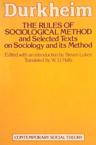 9780333280713: The Rules of Sociological Method (Contemporary social theory)