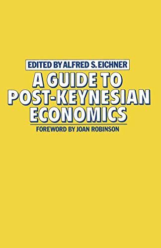 9780333280935: A Guide to Post-Keynesian Economics