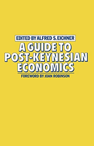 9780333280935: A Guide to Post-Keynesian Economics
