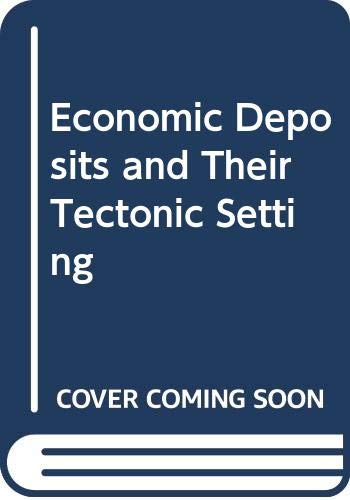 9780333280973: Economic Deposits and Their Tectonic Setting