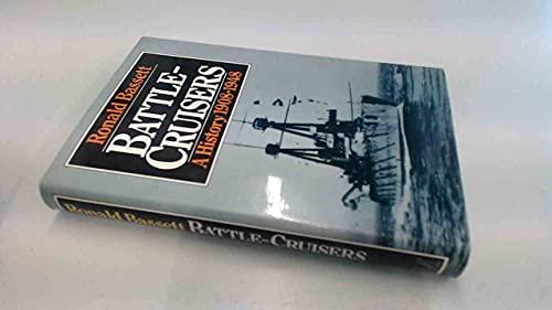 Battle-cruisers: A history, 1908-48: Ronald Bassett