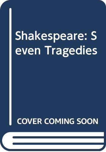 9780333282502: Shakespeare: Seven Tragedies