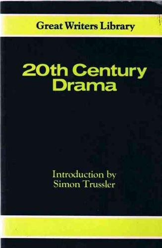 Twentieth Century Drama (Great Writers Student Library) (vol II): Trussler, Simon.