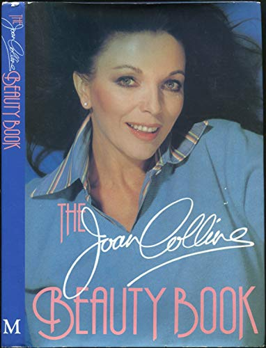 9780333283851: The Joan Collins Beauty Book