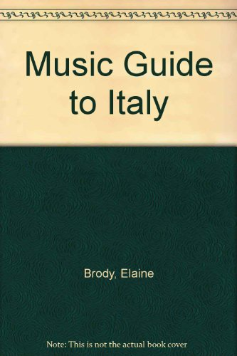 9780333284131: Music Guide to Italy