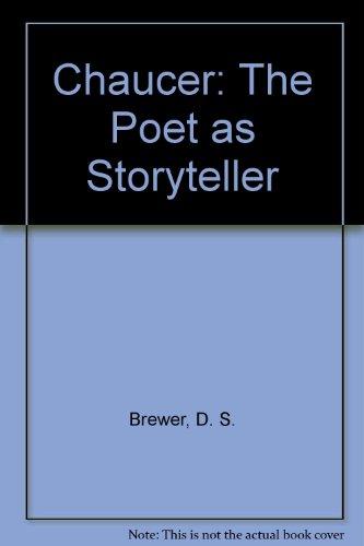 Chaucer: The Poet as Storyteller: Derek S. Brewer