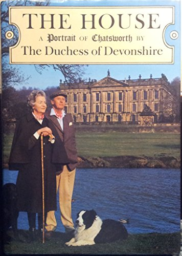 9780333284551: The House: Portrait of Chatsworth
